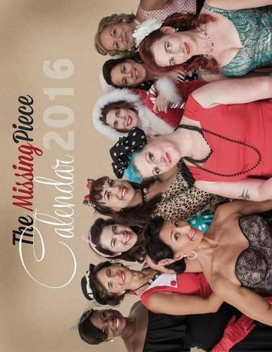 9781513606774: The Missing Piece Calendar Girls 2016