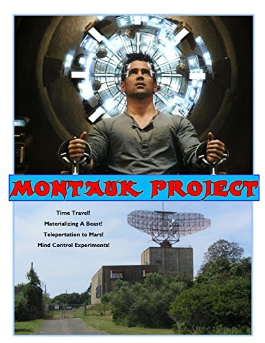 9781513625997: Montauk Project: Montauk Base is Still Alive, Experiments in Mind Control, Experiments in Time
