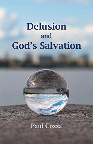 9781513637778: Delusion and God's Salvation