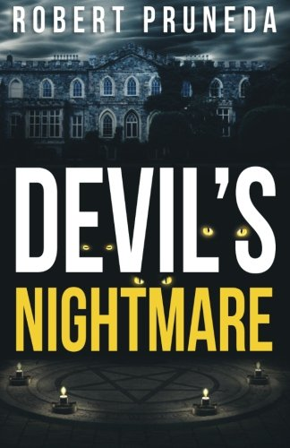 Devil's Nightmare (Devil's Nightmare Series) (Volume 1)
