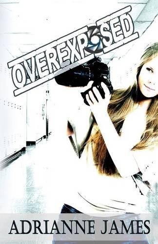 9781513700908: Overexposed