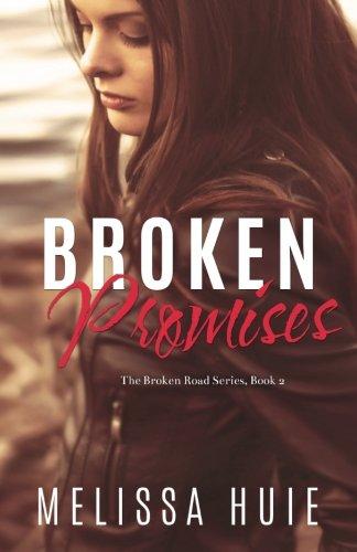 9781513700939: Broken Promises (The Broken Road) (Volume 2)