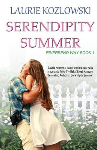 9781513702865: Serendipity Summer (Riverbend Way) (Volume 1)