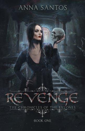 9781513704470: Revenge (The Chronicles of the Eylones) (Volume 1)