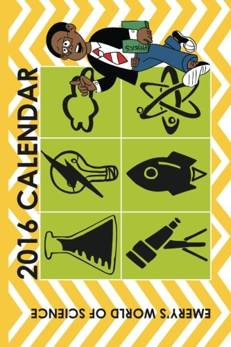 9781513706771: Emery's World of Science Calendar (2016)