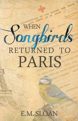 9781513706818: When Songbirds Returned to Paris