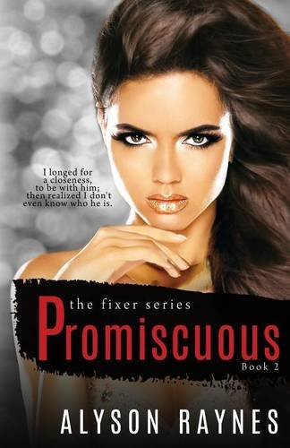 9781513707259: Promiscuous (The Fixer Series) (Volume 2)