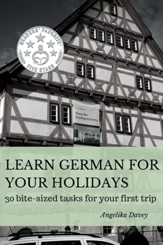 9781514100066: Learn German for your holidays: 30 bite-sized tasks for your first trip