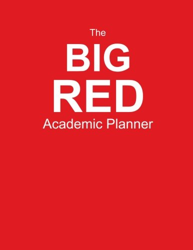 9781514100394: The Big Red Academic Planner: Start Your Road To Academic Success! (8.5 x 11 inch Journal, 400 pages)