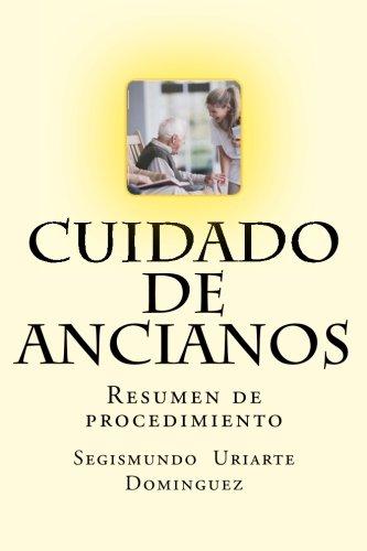 9781514100479: Cuidado de ancianos: Resumen de procedimiento (Spanish Edition)