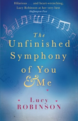 9781514103340: The Unfinished Symphony of You and Me