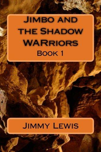 9781514103616: Jimbo and the Shadow WARriors: The Shadow War (Jimbo's Adventure) (Volume 1)