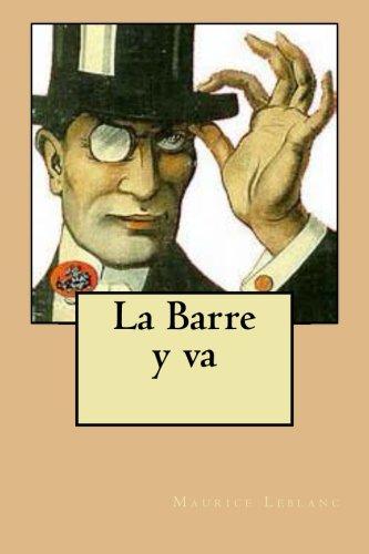 La Barre y va (French Edition): Leblanc, M. Maurice