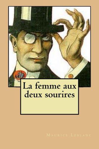 9781514105733: La femme aux deux sourires (French Edition)