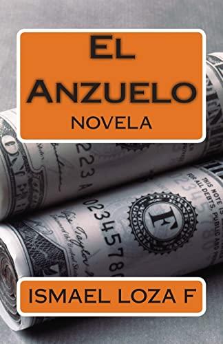 9781514106402: El Anzuelo: Novela