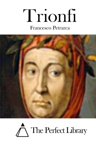 9781514107010: Trionfi (Perfect Library) (Italian Edition)
