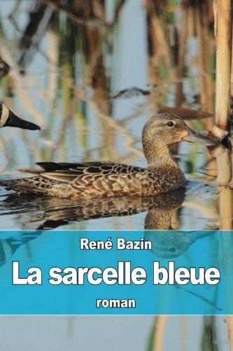 9781514107041: La sarcelle bleue