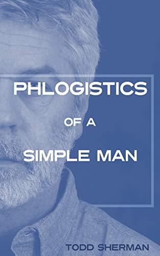 9781514108000: Phlogistics of a Simple Man