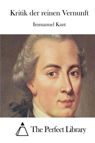 9781514108741: Kritik der reinen Vernunft (Perfect Library) (German Edition)