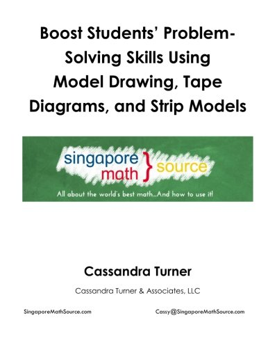 9781514111260: Boost Students' Problem-Solving Skills Using Model Drawing, Tape Diagrams, and Strip Models