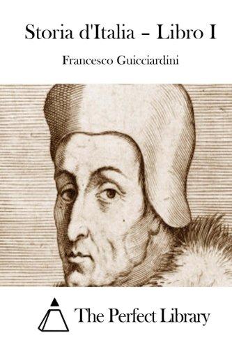 9781514112335: Storia d'Italia - Libro I (Perfect Library) (Italian Edition)