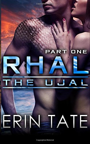 9781514113219: Rhal Part 1 (Scifi Alien Serial Romance) (The Ujal)