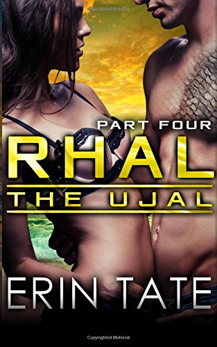 9781514113561: Rhal Part 4 (Scifi Alien Serial Romance) (The Ujal)