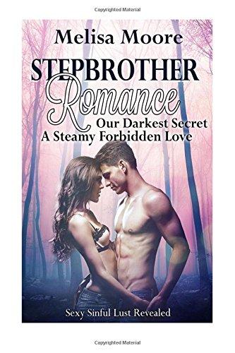 9781514114056: Stepbrother Romance: Our Darkest Secret A Steamy Forbidden Love (Sexy Sinful Lust Revealed) (Volume 1)