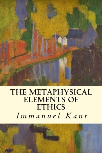 9781514114070: The Metaphysical Elements of Ethics