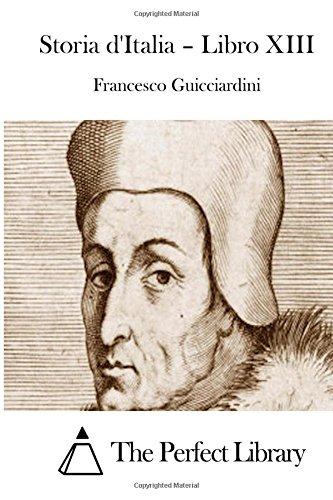 9781514114384: Storia d'Italia - Libro XIII (Perfect Library) (Italian Edition)