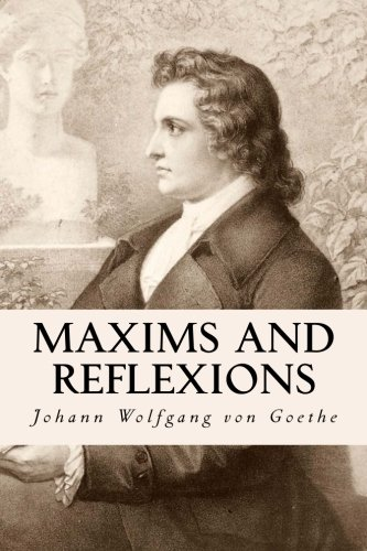9781514114476: Maxims and Reflexions