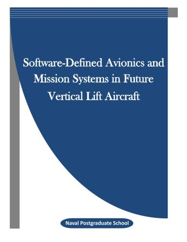 9781514115510: Software-Defined Avionics and Mission Systems in Future Vertical Lift Aircraft