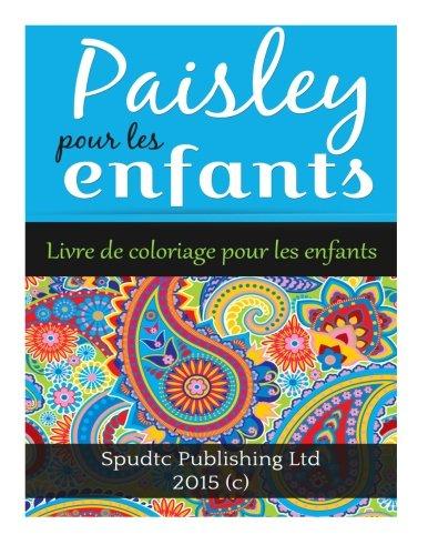 9781514115954: Paisley pour les enfants: Livre de coloriage pour les enfants