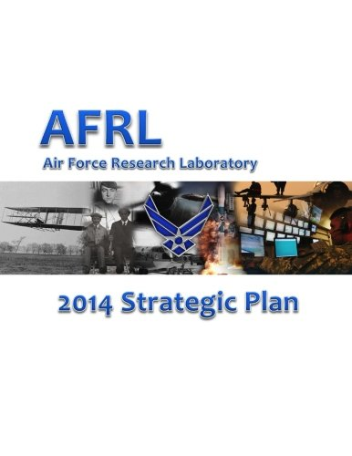 9781514116012: Air Force Research Laboratory 2014 Strategic Plan