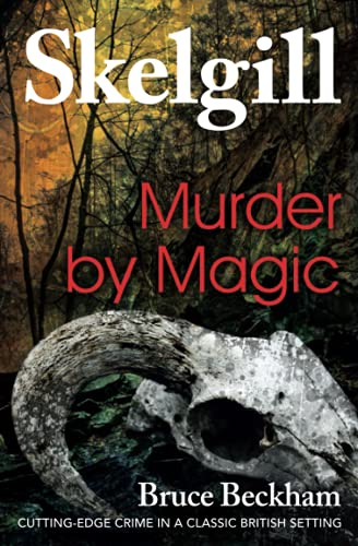 9781514116074: Murder by Magic: Inspector Skelgill Investigates (Detective Inspector Skelgill Investigates) (Volume 5)