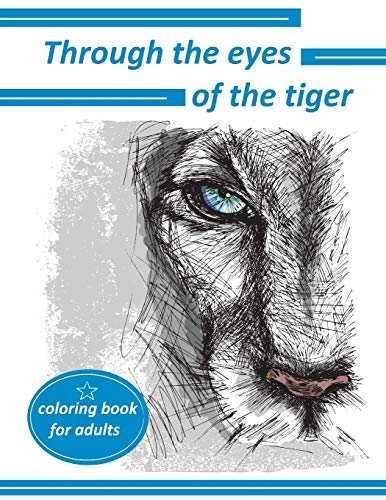 9781514116746: Through the eyes of the tiger: coloring book for adults