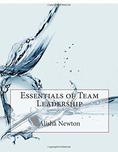 9781514117477: Essentials of Team Leadership