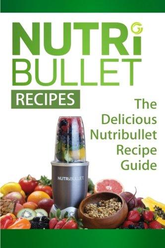 9781514118979: Nutribullet Recipes