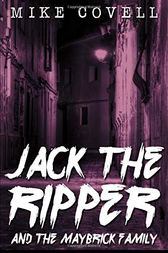 9781514121351: Jack The Ripper and the Maybrick Family