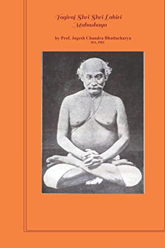 Yogiraj Shri Shri Lahiri Mahasaya: Jogesh Bhattacharya