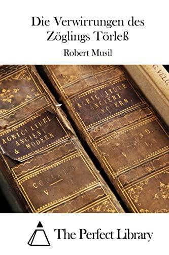 9781514123447: Die Verwirrungen des Zöglings Törleß (Perfect Library) (German Edition)
