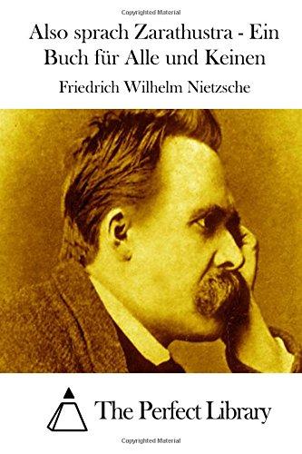 9781514123928: Also sprach Zarathustra - Ein Buch für Alle und Keinen (Perfect Library) (German Edition)