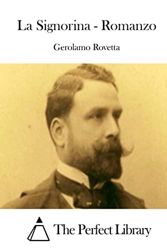 9781514124390: La Signorina - Romanzo (Perfect Library) (Italian Edition)