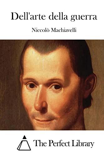 9781514124482: Dell'arte della guerra (Perfect Library) (Italian Edition)