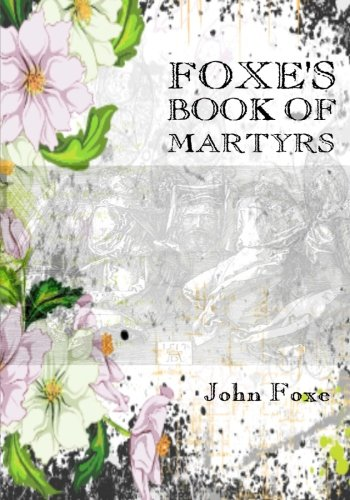 9781514125670: Foxe's Book of Martyrs