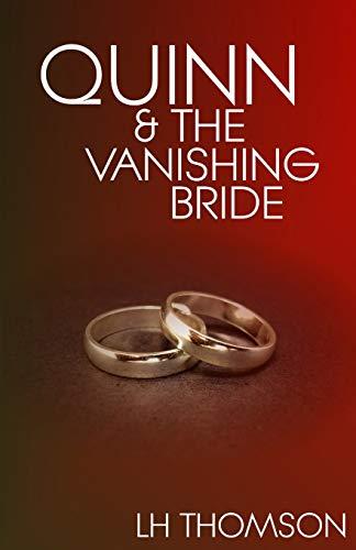 9781514129494: Quinn and the Vanishing Bride (Liam Quinn Mysteries) (Volume 4)