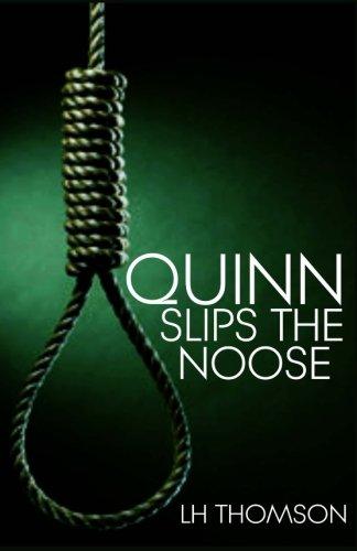 9781514129913: Quinn Slips the Noose (Liam Quinn Mysteries) (Volume 7)