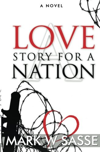 9781514131978: A Love Story for a Nation