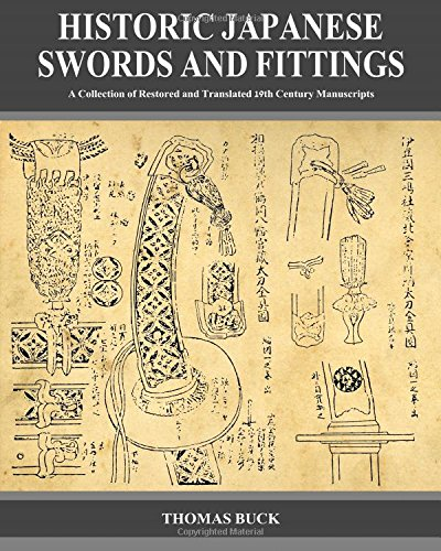 9781514134399: Historic Japanese Swords and Fittings: A Collection of Restored and Translated 19th Century Manuscripts