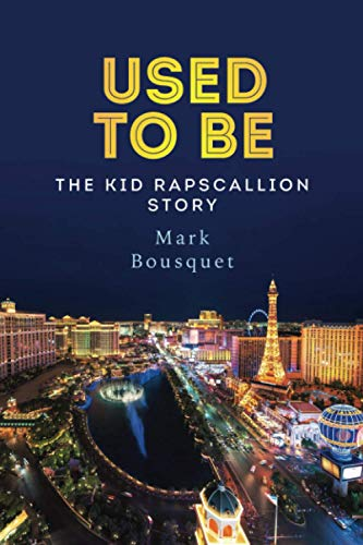 9781514135372: Used to Be: The Kid Rapscallion Story